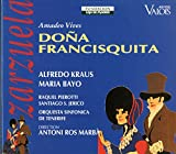 Vives 'Dona Francisquita' 3-Act Lyric Comedy. (Alfredo Kraus Maria Bayo Et Al. Chorus & Symph