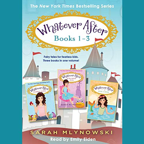 Whatever After Collection, Books 1-3