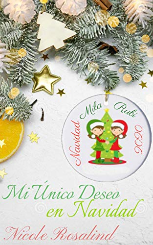 Mi Único Deseo en Navidad de Nicole Rosalind