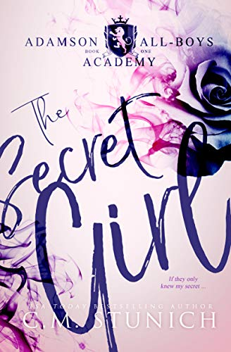 The Secret Girl: A High School Bully Romance (Adamson All-Boys Academy Book 1) (English Edition)