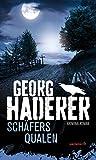Schäfers Qualen: Kriminalroman (HAYMON TASCHENBUCH)