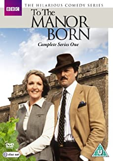 To The Manor Born - Complete Series One
