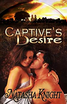 Captive's Desire by [Natasha Knight]