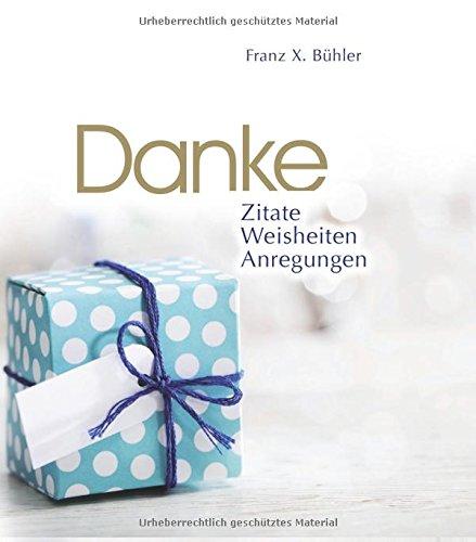 """Danke: ©Creation """"Vom Kopf ins Herz"""" (Zitate, WEisheiten, Anregungen)"""