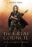 The Great Council: (Path of the Ranger Book 10)