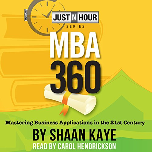 MBA360: Mastering Business Applications in the 21st Century audiobook cover art