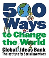 500 Ways to Change the World
