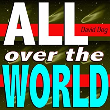 All over the World (You Make Me Feel Mix)