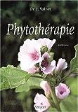 Phytothérapie. 6ème édition - Vigot - 29/06/2001