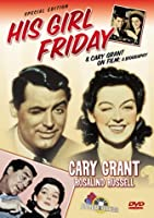 His Girl Friday/Cary Grant on Film: A Biography