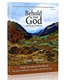 Behold Your God Student Workbook: The Twelve-Week Study Companion To Behold Your God