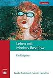 Leben mit Morbus Basedow: Ein Ratgeber