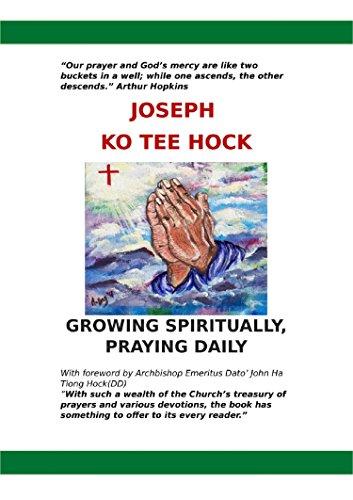 Growing Spiritually, Praying Daily (English Edition)
