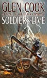 Soldiers Live (The Chronicles of The Black Company Book 9)