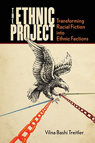 Compare Textbook Prices for The Ethnic Project: Transforming Racial Fiction into Ethnic Factions Stanford Studies in Comparative Race and Ethnicity 1 Edition ISBN 9780804757720 by Treitler, Vilna Bashi