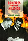 Bonfires on the Hillside: Eyewitness Account of Political Upheaval in Northern Ireland