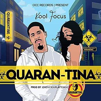 Quaran-Tina