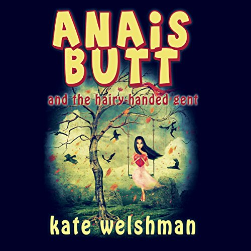 Anais Butt and the Hairy-Handed Gent cover art