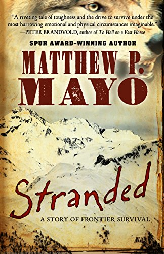 Image of Stranded: A Story of Frontier Survival