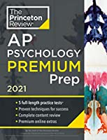 Princeton Review AP Psychology Premium Prep, 2021: 5 Practice Tests + Complete Content Review + Strategies & Techniques (2021) (College Test Preparation)