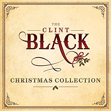 The Clint Black Christmas Collection