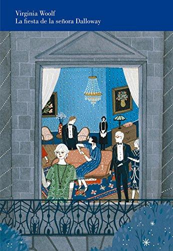 La fiesta de la señora Dalloway (edición ilustrada): Edición ilustrada, con prólogo de Bimba Bosé (Lumen Gráfica)