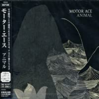 Animal by Motor Ace (2007-12-15)
