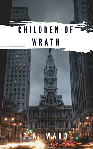 Children of Wrath by [T.A. Ward]