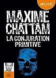 La Conjuration primitive - Livre audio 2 CD MP3 - Audiolib - 22/01/2014