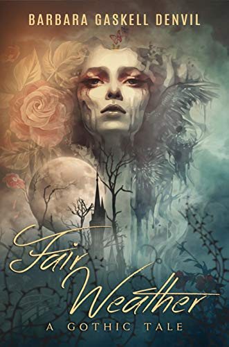 Fair Weather: A Gothic Tale (The Barometer Sequence Book 1)