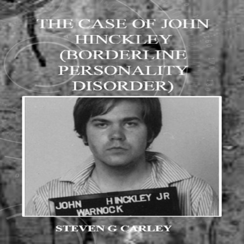 The Case of John Hinckley audiobook cover art