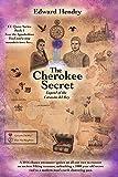 The Cherokee Secret : Legend of the Corazón Del Rey (EE Quest Series Book 1)