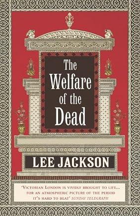 The Welfare Of The Dead: (Inspector Webb 2)