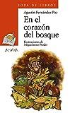 En el corazón del bosque (LITERATURA INFANTIL - Sopa de Libros)