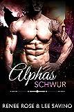Alphas Schur (Bad Boy Alphas 14) (German Edition)