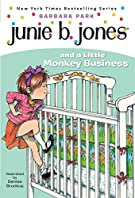 Junie B. Jones and a Little Monkey Business (Junie B. Jones, No. 2)