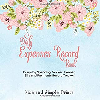 Daily Expenses Record Book: Everyday Spending Tracker, Planner, Bills and Payments Record Book