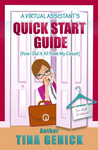 A Virtual Assistant's Quick Start Guide (How I Did It All From My Closet)