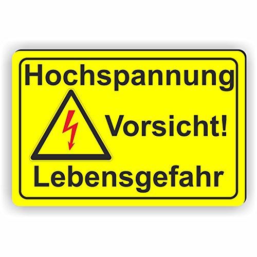 ACHTUNG Hochspannung / Vorsicht Lebensgefahr - SCHILD / D-058 (30x20cm Schild)