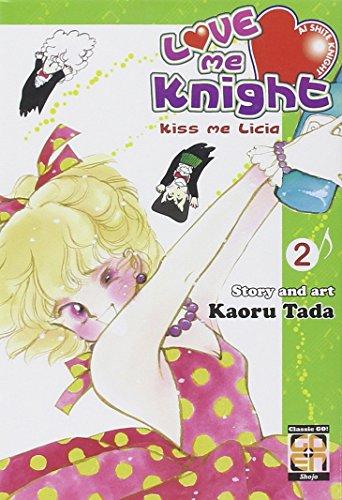 Love me knight. Kiss me Licia: 2