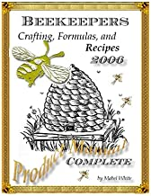 The Beekeepers Digest: Recipes and Formulas