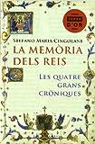 La memòria dels reis: Les quatre grans cròniques: 24 (Base Històrica)