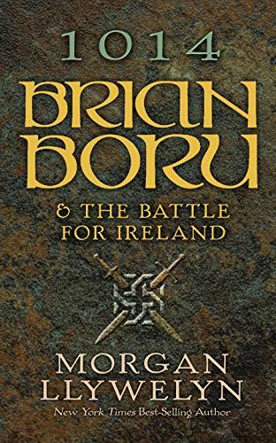 1014: Brian Boru & the Battle for Ireland