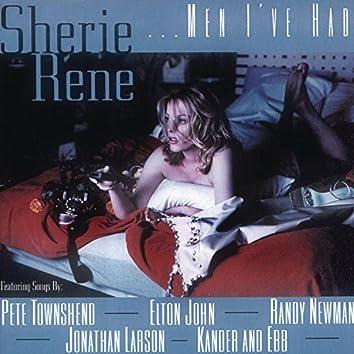 Sherie Rene...Men I've Had