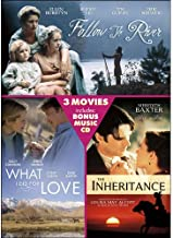 Follow the River / The Inheritance / What I Did for Love / Bonus