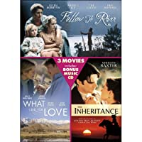 Follow the River / The Inheritance / What I Did for Love / Bonus CD