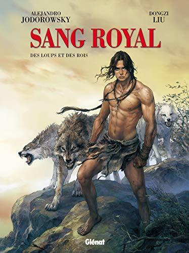 Sang Royal - Tome 03 : Des loups et des rois (French Edition)