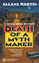 Death Of A Myth Maker (Worldwide Library Mysteries) by Allana Martin (2001-04-01)