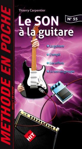Le Son à la Guitare (Music en Poche N° 55)