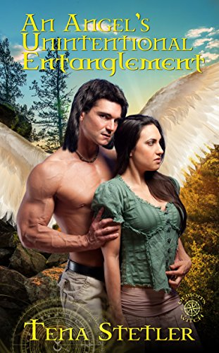 Book: An Angel's Unintentional Entanglement (Demon's Witch Series Book 4) by Tena Stetler